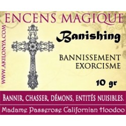 Banishing encens...